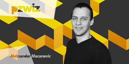12 Questions: Meet Aleksandar Macanovic (Serbia)