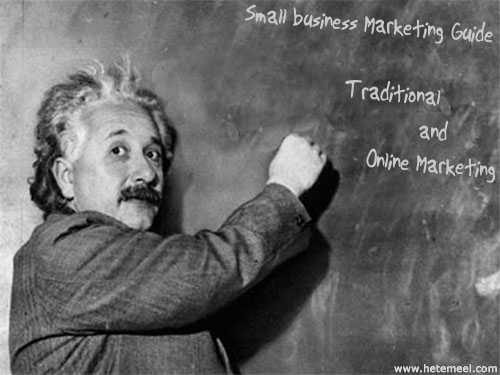 Small Business Marketing Guide: Types of Traditional and Online Marketing