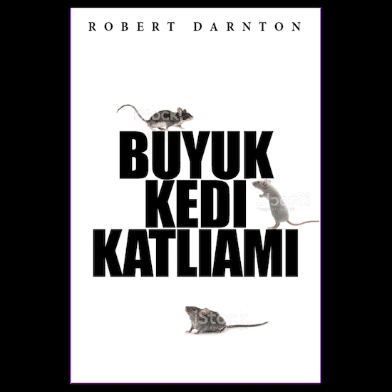 book cover for Buyuk Kedi Katliami by Robert Darnton