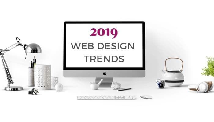 7 Modern Web Design Trends For 2019 Crowdspring Blog