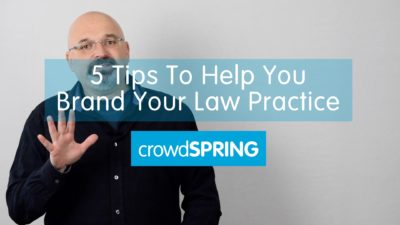 Five Tips To Help You Brand Your Law Firm or Law Practice